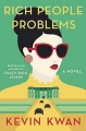 Couverture Crazy rich asians, tome 3 : Rich People Problems Editions Anchor Books 2017