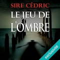 Couverture Le jeu de l'ombre Editions Audible studios 2016