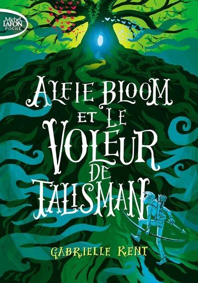 Couverture Alfie Bloom, tome 2 : Alfie Bloom et le voleur de talisman