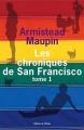 Couverture Chroniques de San Francisco, tome 1 Editions de l'Olivier (Littérature étrangère) 2006