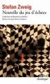 Couverture Le Joueur d'échecs / Nouvelles du jeu d'échecs Editions Folio  (Classique) 2013