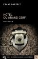 Couverture Hôtel du Grand Cerf Editions Voir de Près 2018