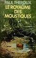 Couverture Le royaume des moustiques Editions Calmann-Lévy 1983