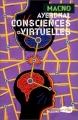 Couverture Consciences virtuelles Editions Baleine (Macno) 1998