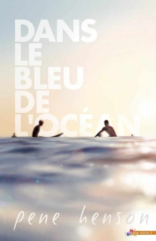 Couverture Dans le bleu de l'océan