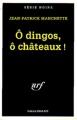 Couverture O dingos, ô chateaux ! Editions Gallimard  (Série noire) 1972