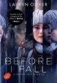 Couverture Le dernier jour de ma vie / Before I fall : Le dernier jour de ma vie Editions Le Livre de Poche (Jeunesse) 2018
