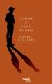 Couverture Comme un seul homme Editions Fayard (Littérature étrangère) 2018