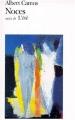 Couverture Noces suivi de L'été Editions Folio  1999