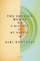 Couverture La Femme qui tremble : Une Histoire de mes nerfs Editions Picador 2010