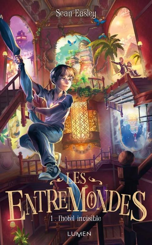Couverture Les Entremondes, tome 1 : L'Hôtel invisible