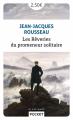 Couverture Les Confessions - Les Rêveries du promeneur solitaire Editions Pocket (Classiques) 2018