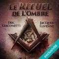 Couverture Commissaire Antoine Marcas, tome 01 : Le Rituel de l'ombre Editions Audible studios 2016