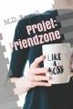 Couverture The nutty projects, tome 1 : Projet friendzone Editions Autoédité 2017