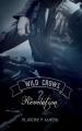 Couverture Wild Crows, tome 2 : Révélation Editions Autoédité 2018