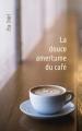 Couverture La douce amertume du café Editions Autoédité 2018