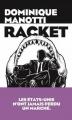 Couverture Racket Editions Les arènes 2018