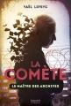 Couverture La comète, tome 2 : Le maître des archives Editions Bayard 2018