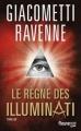 Couverture Commissaire Antoine Marcas, tome 09 : Le règne des Illuminati Editions Fleuve (Noir) 2014