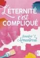Couverture L'éternité c'est compliqué Editions J'ai Lu (Pour elle - Best) 2018