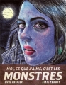 Couverture Moi, ce que j'aime, c'est les monstres, tome 1 Editions Monsieur Toussaint Louverture 2018