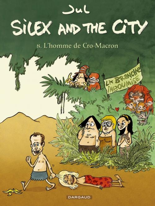Couverture Silex and the city, tome 8 : L'homme de cro-macron