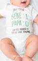 Couverture Bébé: 1 / Papa: 0 Editions Mazarine 2018