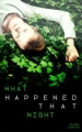 Couverture What happened that night Editions Hachette (Jeunesse) 2018