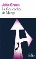 Couverture La face cachée de Margo Editions Folio  2018