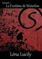 Couverture Sorceraid, saison 1 : Décadence, tome 1 : Le fantôme de Waterlow Editions Autoédité 2016