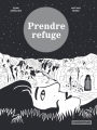 Couverture Prendre refuge Editions Casterman 2018
