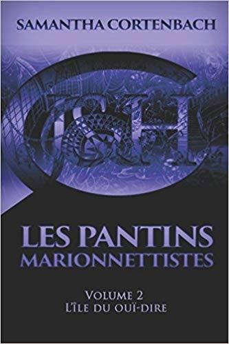 Couverture Les Pantins Marionnettistes, tome 2 : L'île du ouï-dire