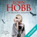 Couverture Le fou et l'assassin, tome 2 : La fille de l'assassin Editions Audible studios 2018