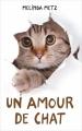 Couverture Un amour de chat Editions France Loisirs 2018