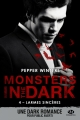 Couverture Monsters in the dark, tome 4 : Larmes sincères Editions Milady (Romantica) 2018