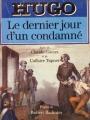 Couverture Le dernier jour d'un condamné suivi de Claude Gueux et de L'affaire Tapner Editions Le Livre de Poche 1989