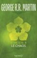 Couverture Le Trône de fer, tome 10 : Le Chaos Editions Pygmalion 2017