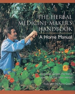 Couverture The Herbal Medicine-Maker's Handbook: A Home Manual
