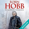 Couverture Le fou et l'assassin, tome 3 : En quête de vengeance Editions Audible studios 2018