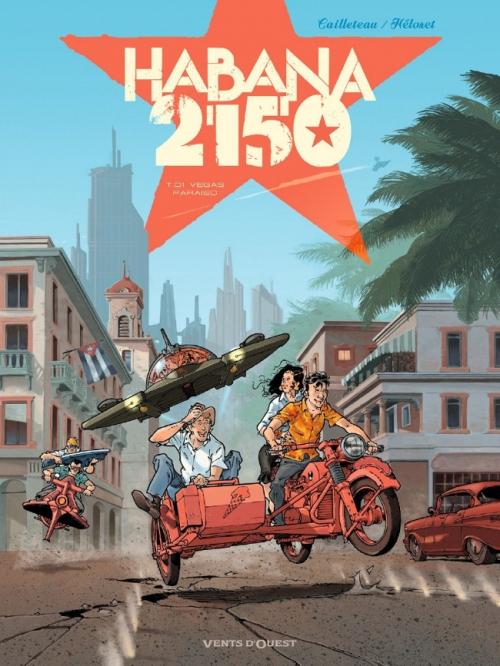 Couverture Habana 2150, tome 1 : Vegas Paraiso