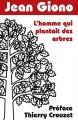 Couverture L'homme qui plantait des arbres Editions Folio  2013