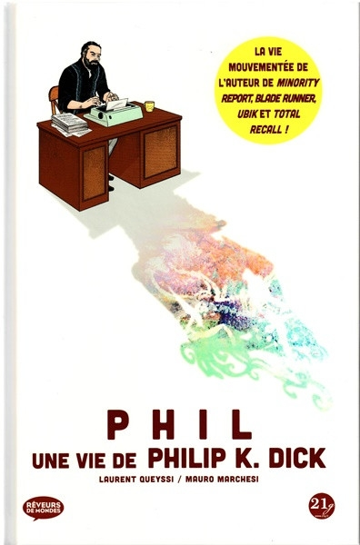 Couverture Phil : Une vie de Philip K. Dick
