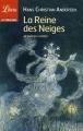 Couverture La reine des neiges et autres contes Editions Librio 2013