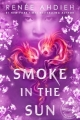 Couverture Flame in the mist, tome 2 : Smoke in the sun Editions Hodder & Stoughton 2018
