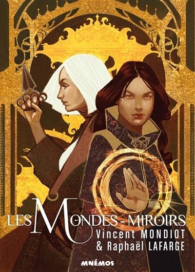 Couverture Les mondes-miroirs, tome 1