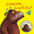 Couverture Coucou, Gruffalo ! Editions Gallimard  (Jeunesse) 2013