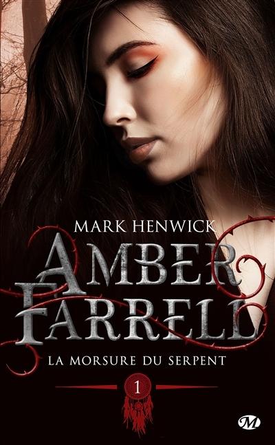 Couverture Amber Farrell, tome 1 : La morsure du serpent