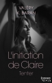 Couverture L'initiation de Claire, tome 1 : Tenter Editions Harlequin (HQN) 2014