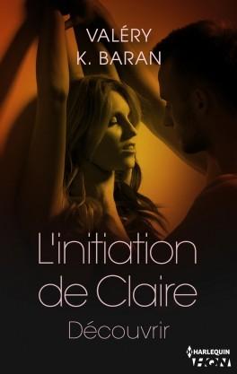 Couverture L'initiation de Claire, tome 3 : Découvrir