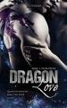 Couverture Dragon love, tome 1 : Noir ébène Editions Livresque 2018